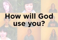 How-Will-God-Use-You
